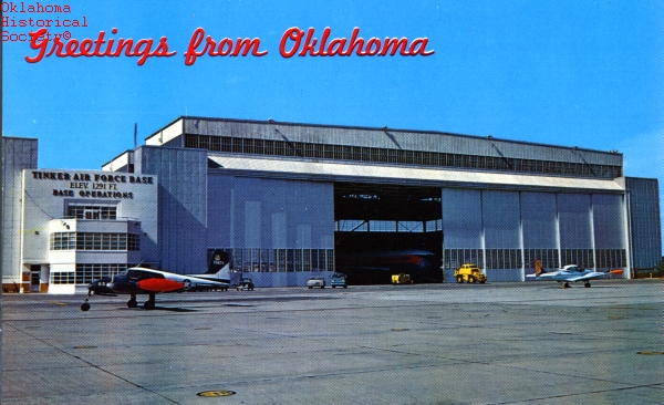 Early day Tinker Air Force Base postcard, courtesy of the Oklahoma Historical Society